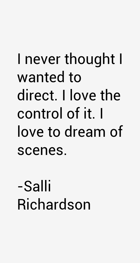 Salli Richardson Quotes