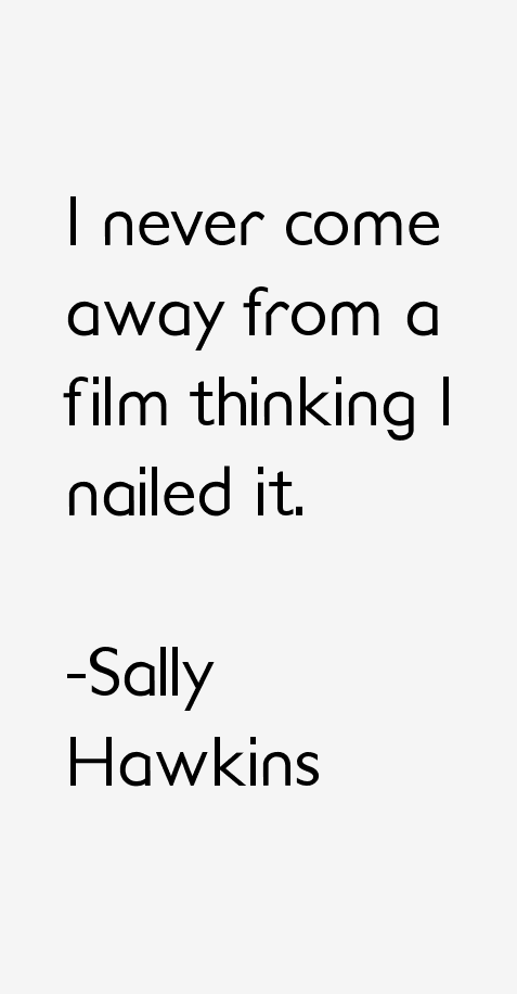 Sally Hawkins Quotes