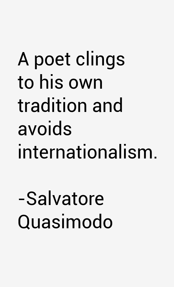 Salvatore Quasimodo Quotes