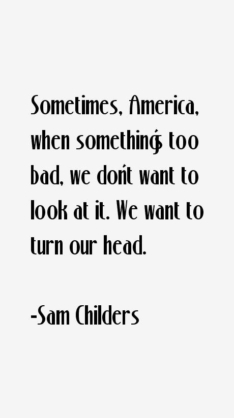 Sam Childers Quotes