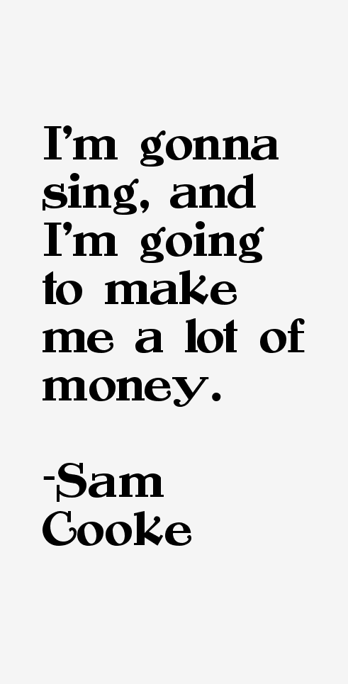 Sam Cooke Quotes