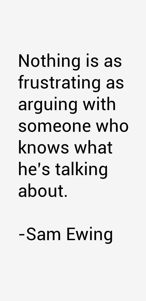Sam Ewing Quotes