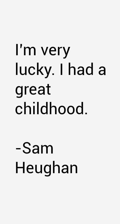 Sam Heughan Quotes