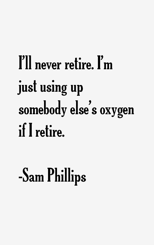Sam Phillips Quotes