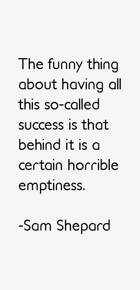 Sam Shepard Quotes