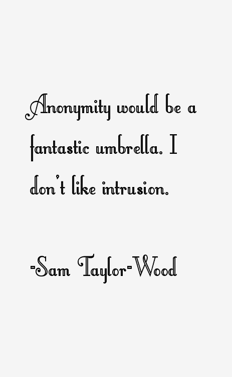 Sam Taylor-Wood Quotes