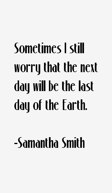 Samantha Smith Quotes