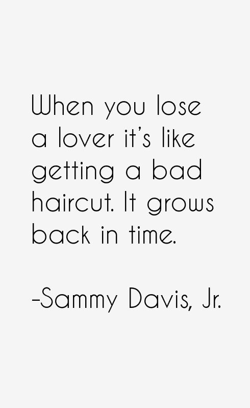 Sammy Davis, Jr. Quotes
