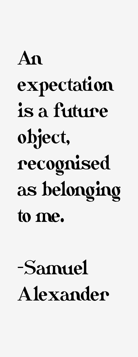 Samuel Alexander Quotes