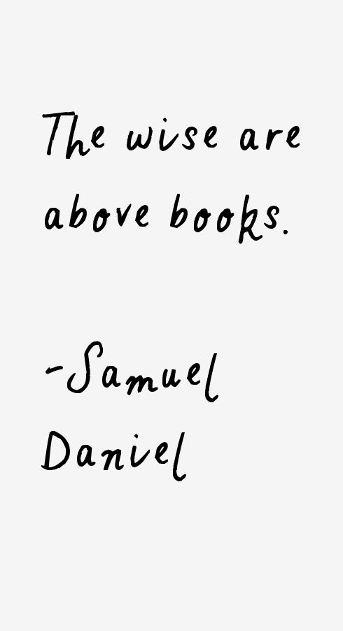 Samuel Daniel Quotes
