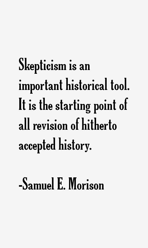 Samuel E. Morison Quotes