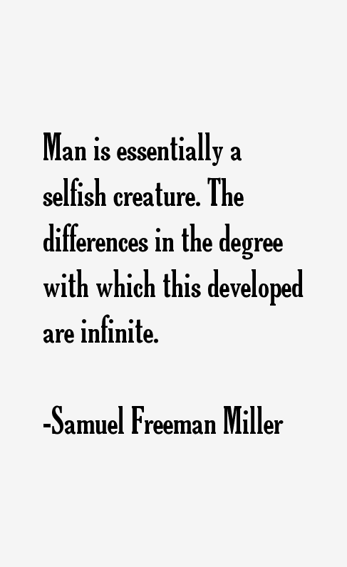 Samuel Freeman Miller Quotes