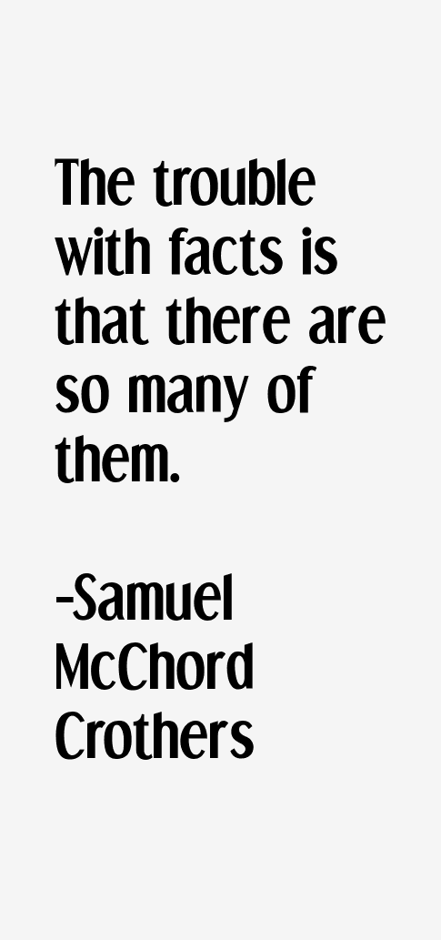 Samuel McChord Crothers Quotes