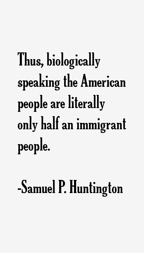Samuel P. Huntington Quotes