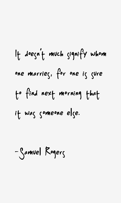 Samuel Rogers Quotes