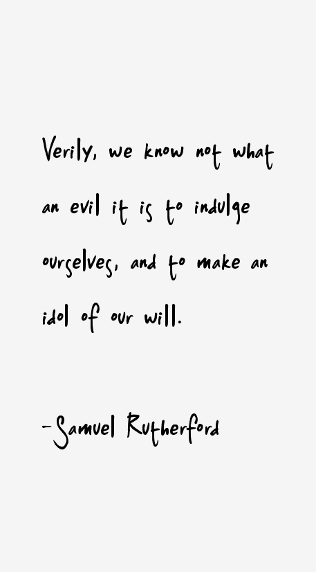 Samuel Rutherford Quotes