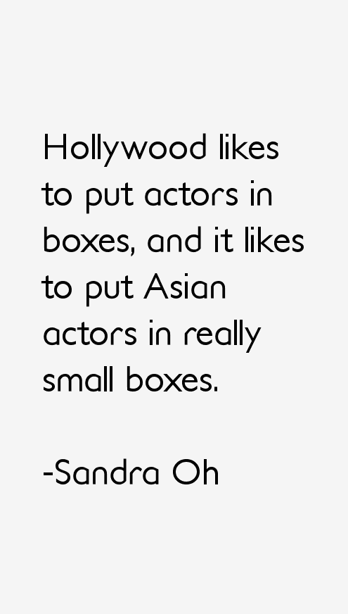 Sandra Oh Quotes