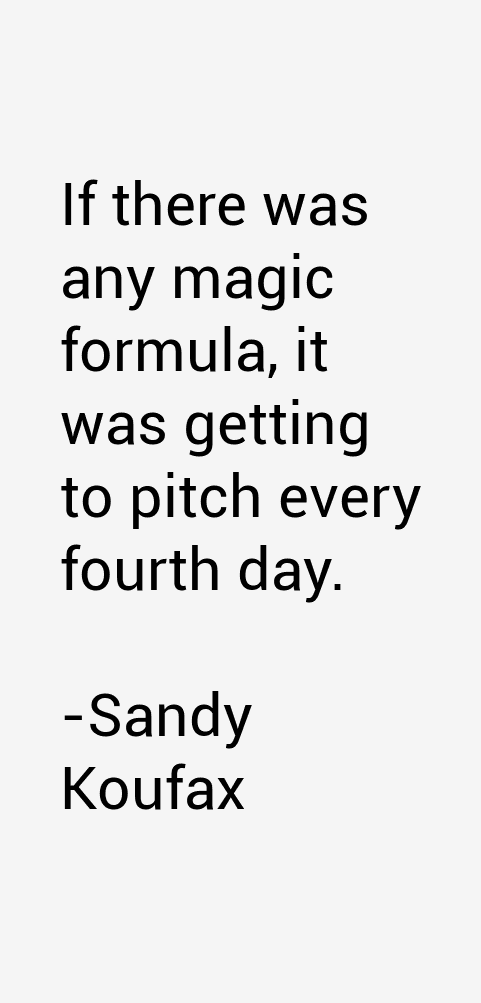 Sandy Koufax Quotes