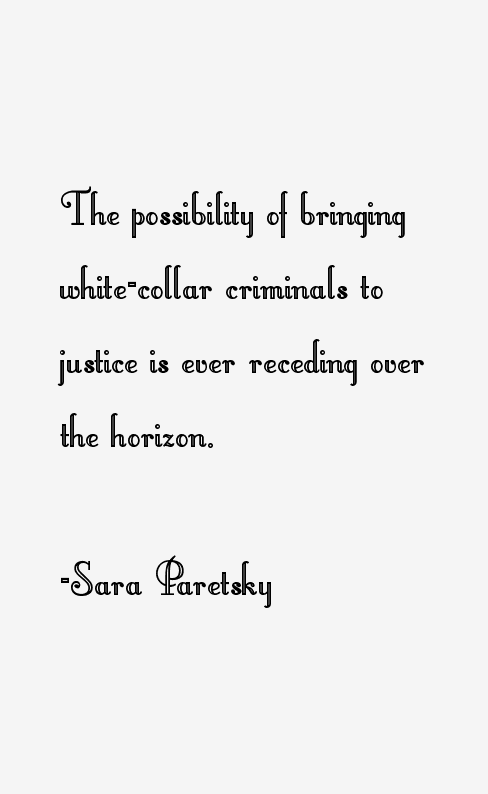 Sara Paretsky Quotes