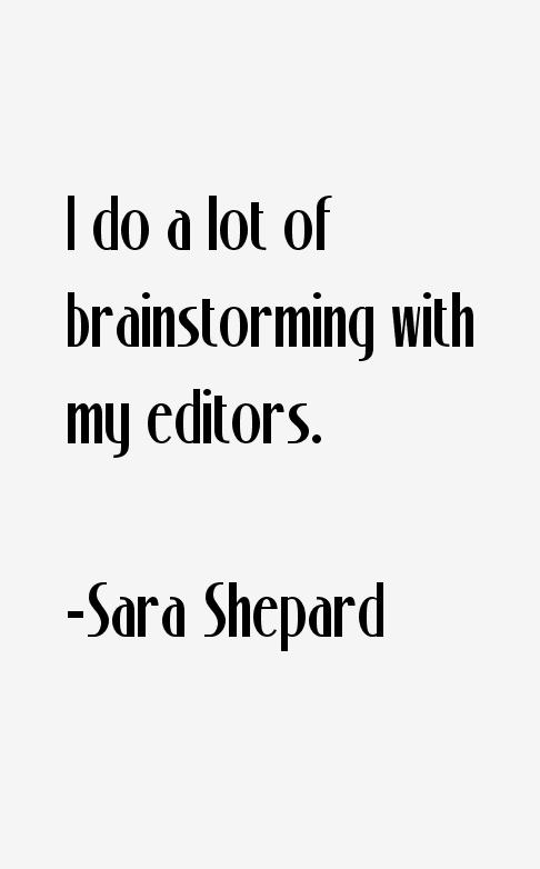 Sara Shepard Quotes