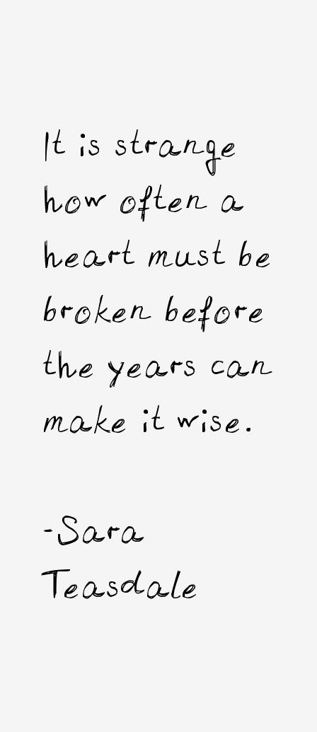 Sara Teasdale Quotes