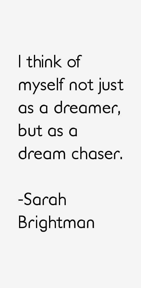 Sarah Brightman Quotes