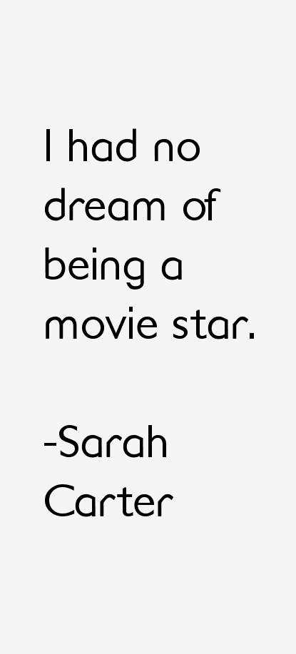 Sarah Carter Quotes