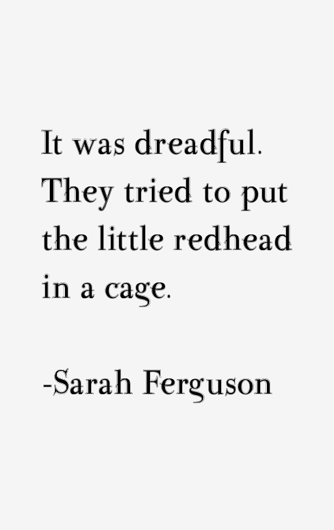 Sarah Ferguson Quotes
