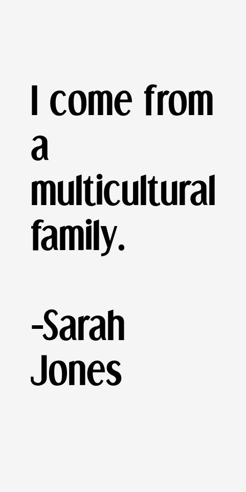 Sarah Jones Quotes