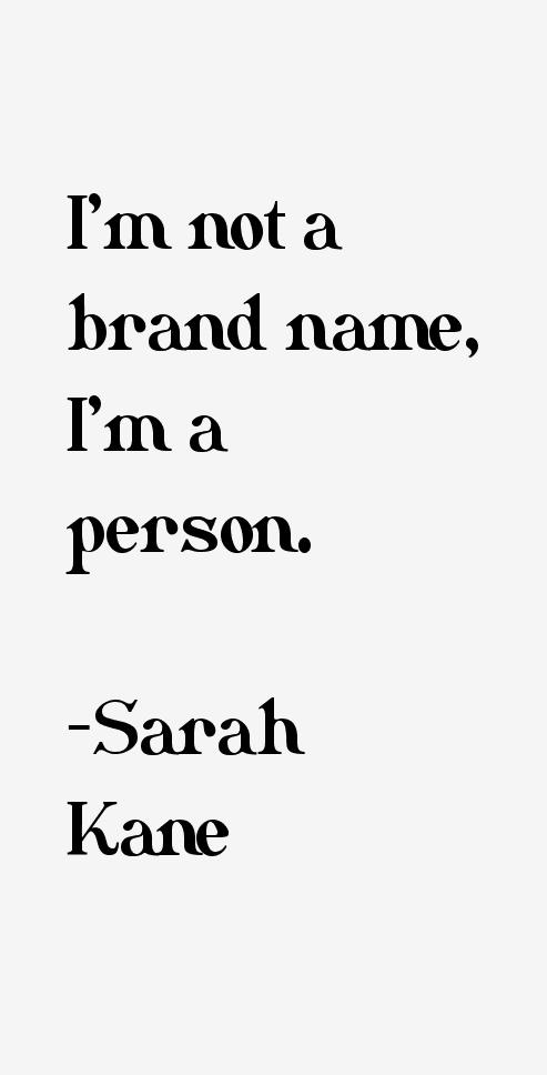 Sarah Kane Quotes