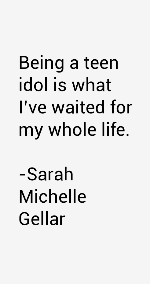 Sarah Michelle Gellar Quotes