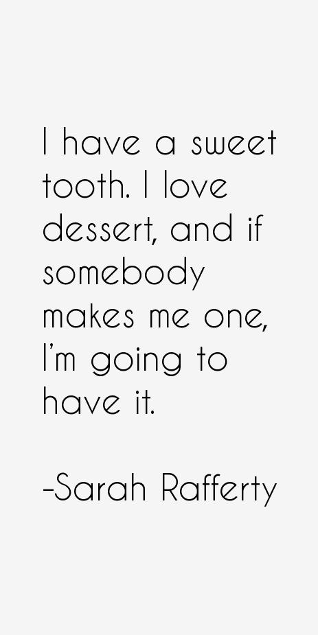 Sarah Rafferty Quotes