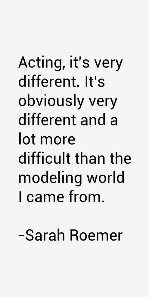 Sarah Roemer Quotes