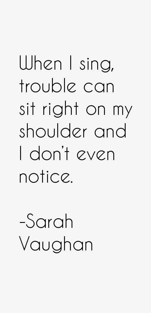 Sarah Vaughan Quotes