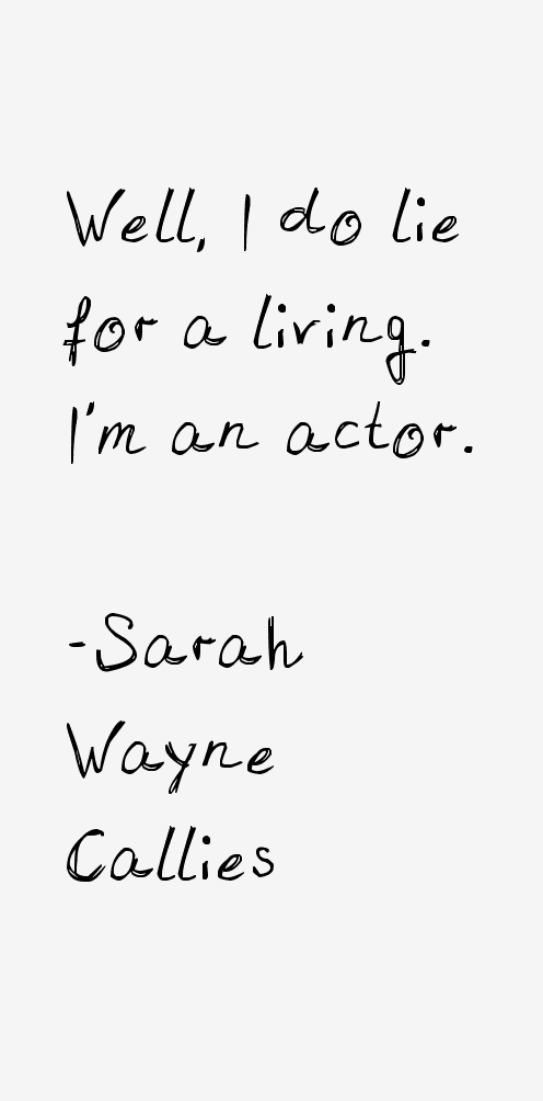 Sarah Wayne Callies Quotes
