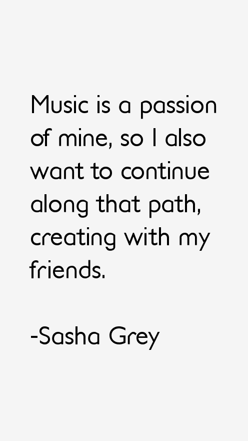 Sasha Grey Quotes