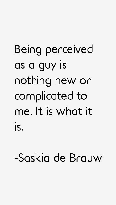 Saskia de Brauw Quotes