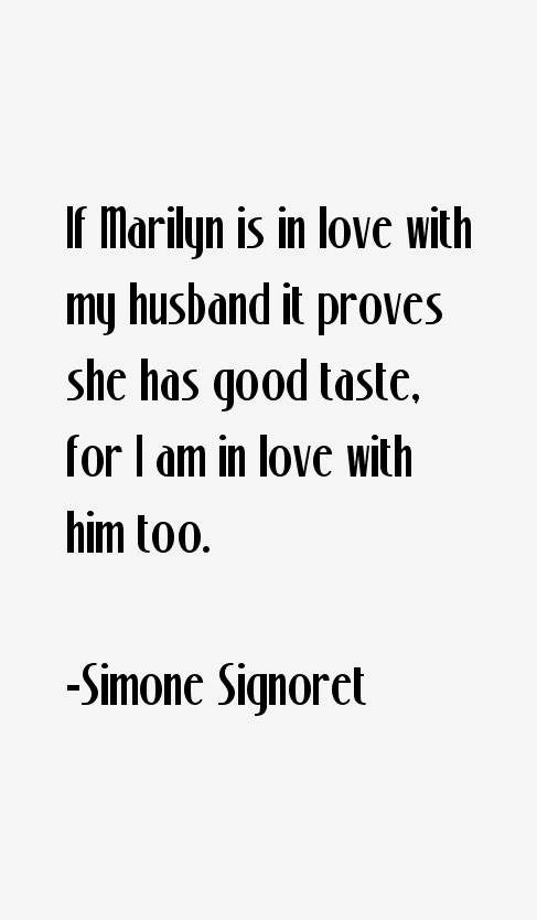 Simone Signoret Quotes & Sayings