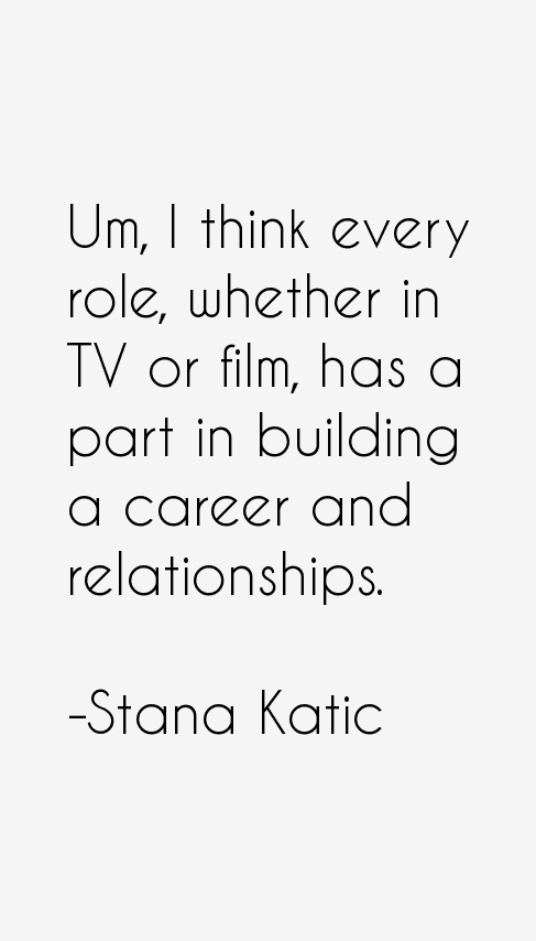 stana katic quotes  u0026 sayings