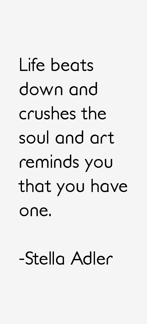 Stella Adler Quotes & Sayings