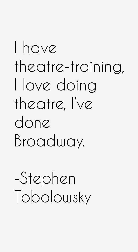 Stephen Tobolowsky Quotes Sayings