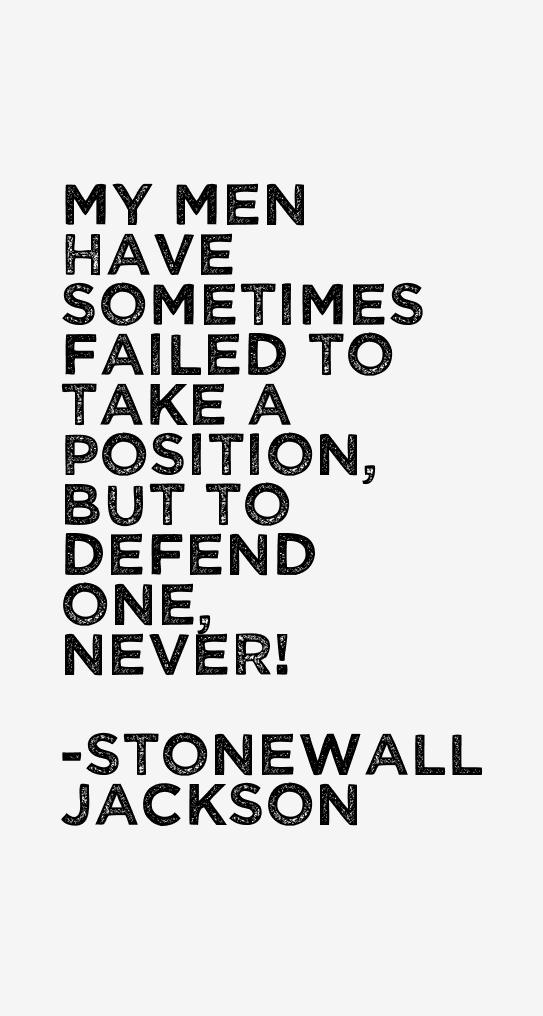 Stonewall Jackson Quotes Delectable Stonewall Jackson Quotes Sayings