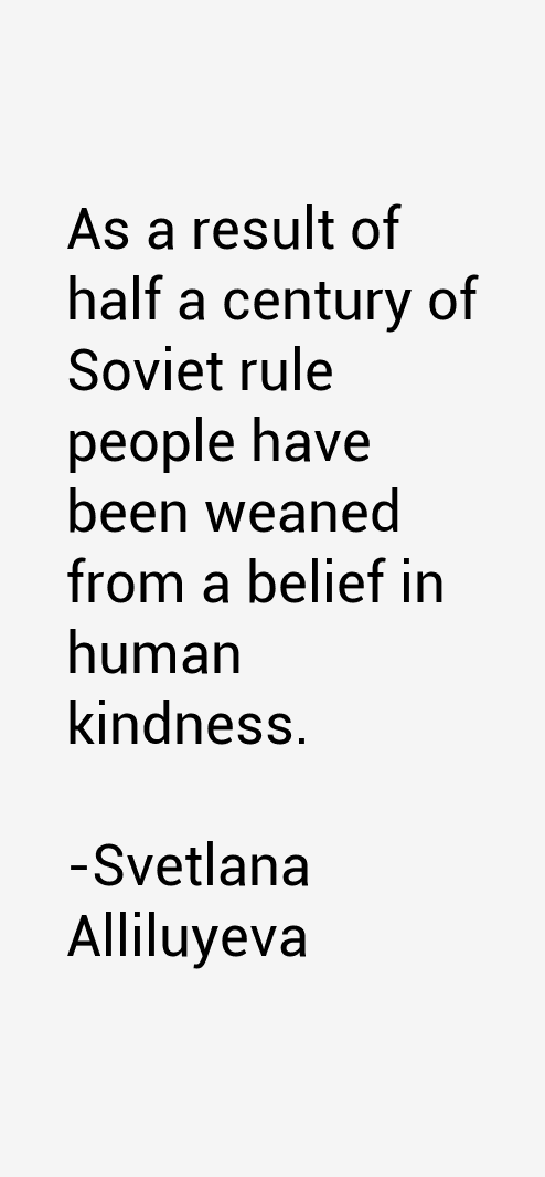Image result for Svetlana Allilueva quotes