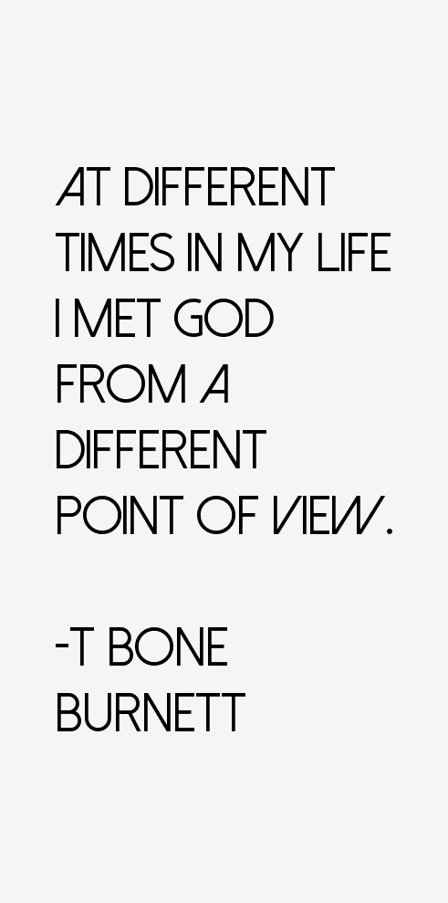 T Bone Burnett Quotes