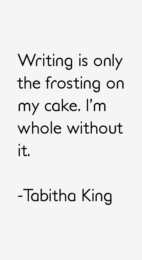 Tabitha King Quotes