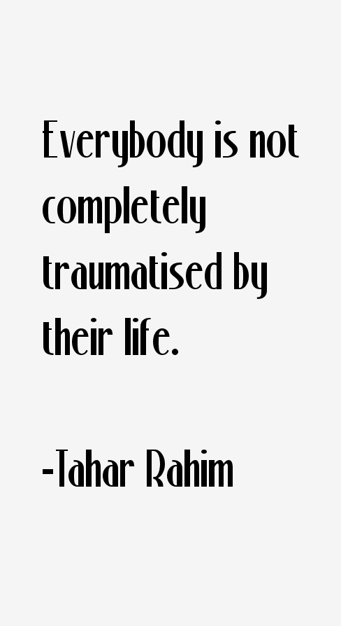 Tahar Rahim Quotes