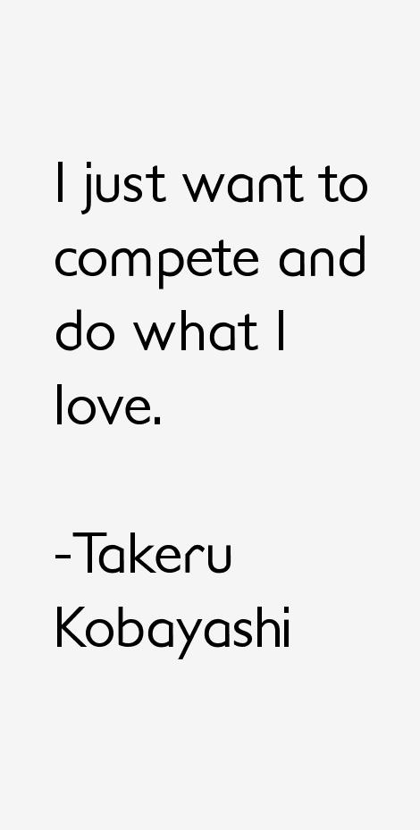 Takeru Kobayashi Quotes