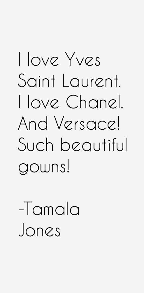 Tamala Jones Quotes