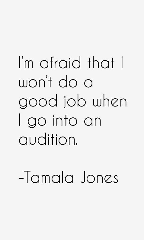 Tamala Jones Quotes