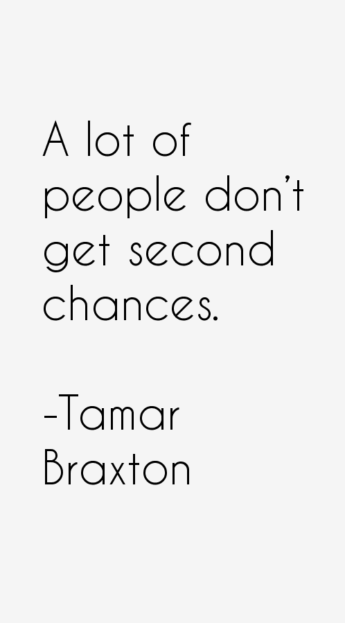 Tamar Braxton Quotes